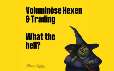 Was voluminöse Hexen mit Trading zu schaffen haben